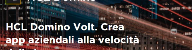HCL Domino Volt: crea app aziendali alla velocità della luce