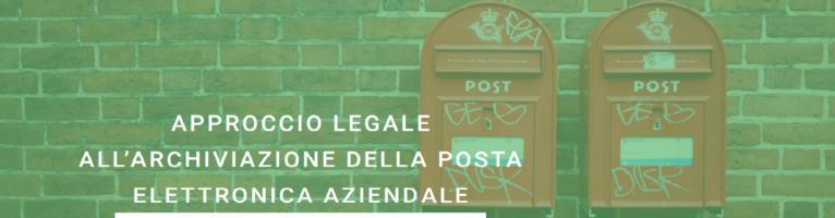 Libraesva Archiver: approccio legale all'archiviazione della posta elettronica aziendale